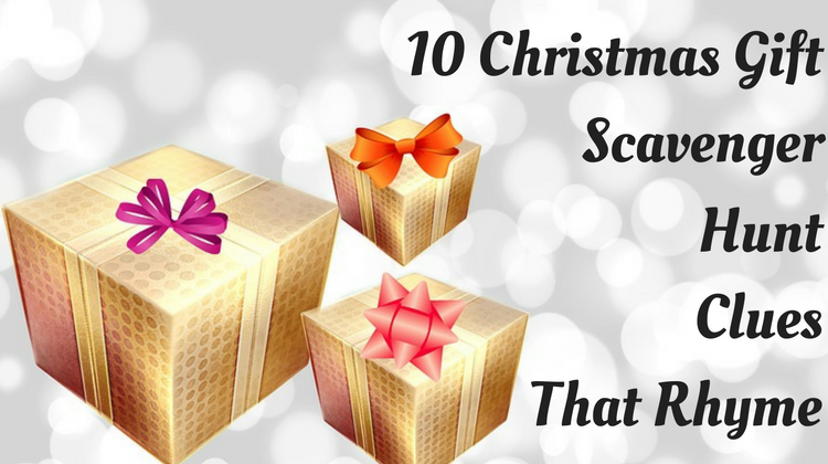 10 Christmas Gift Scavenger Hunt Clues & Riddles