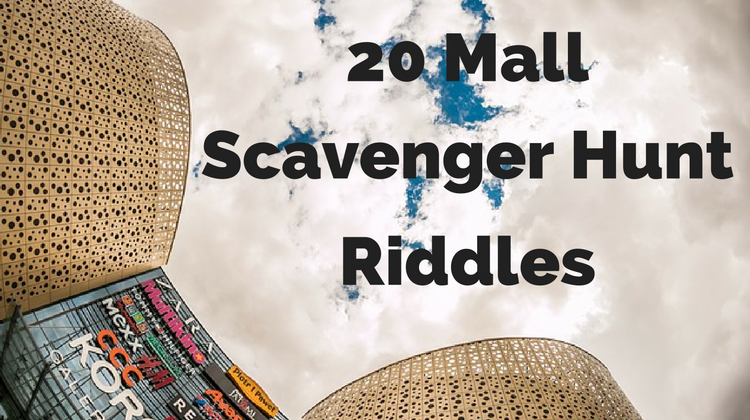 Mall Scavenger Hunt Riddles