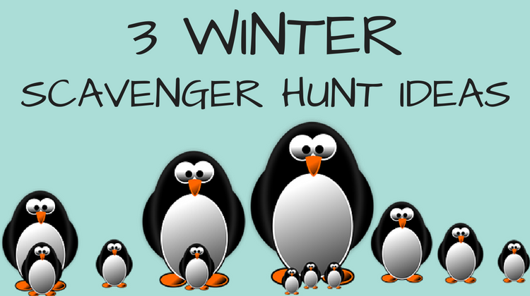 3 Winter Scavenger Hunt Ideas