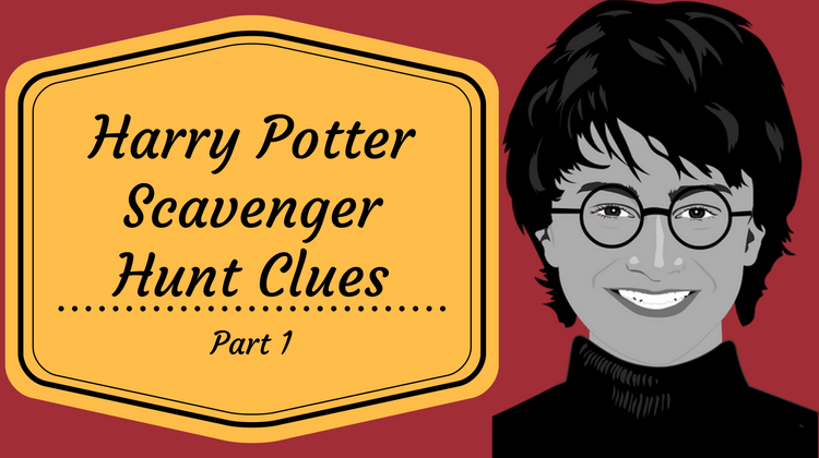 Harry Potter Scavenger Hunt Clues Part 1