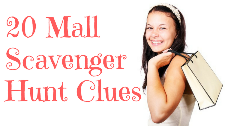 20 Mall Scavenger Hunt Clues