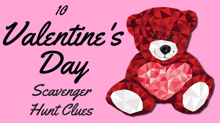 10 Valentine's Day Scavenger Hunt Clues