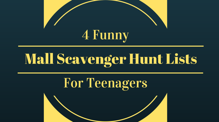 Four Funny Mall Scavenger Hunt Lists For Teenagers