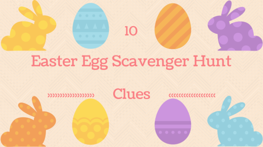 10 Easter Egg Scavenger Hunt Clues