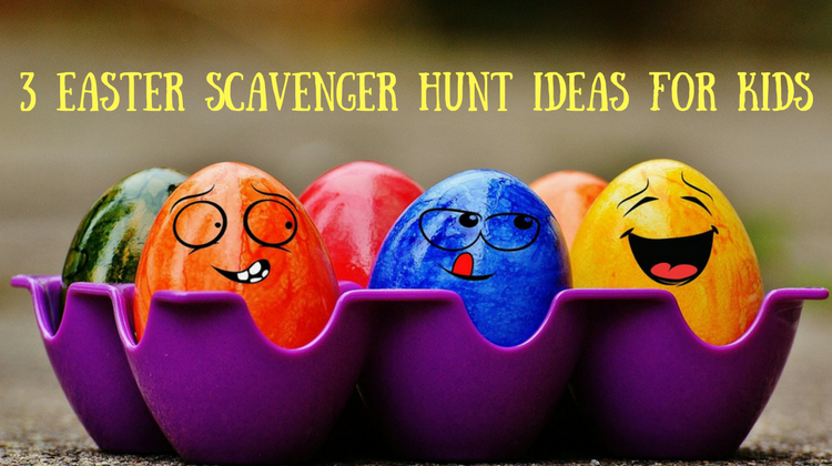 3 Easter Scavenger Hunt Ideas For Kids