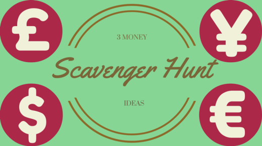 3 Money Scavenger Hunt Ideas