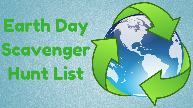 Earth Day Scavenger Hunt List