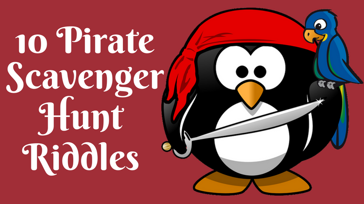 10 Pirate Scavenger Hunt Riddles