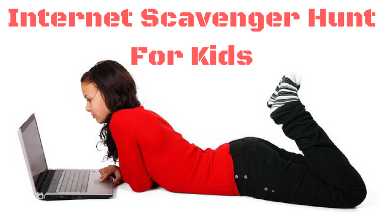 Internet Scavenger Hunt For Kids