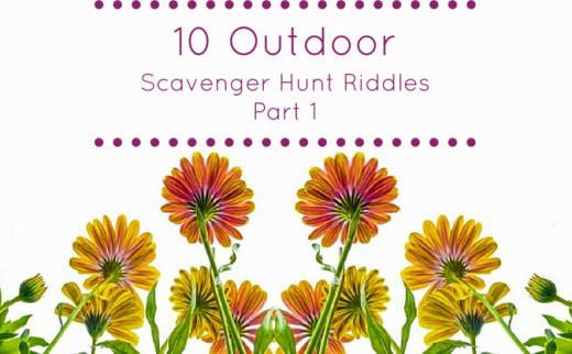 10 Outdoor Scavenger Hunt Riddles Part 1