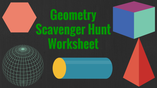 Geometry Scavenger Hunt Worksheet