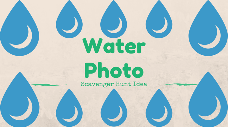 Water Photo Scavenger Hunt Idea