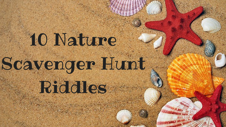 10 Nature Scavenger Hunt Riddles