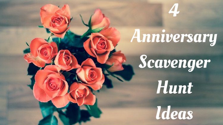 4 Anniversary Scavenger Hunt Ideas