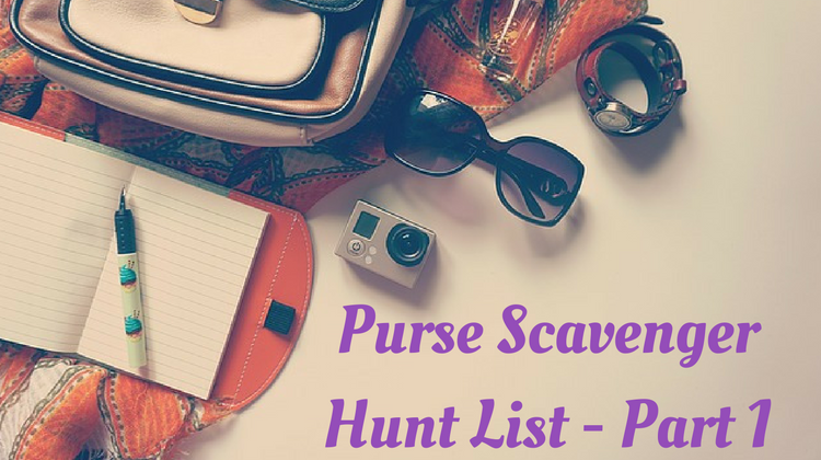 Purse Scavenger Hunt List Part 1