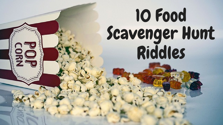 10 Food Scavenger Hunt Riddles