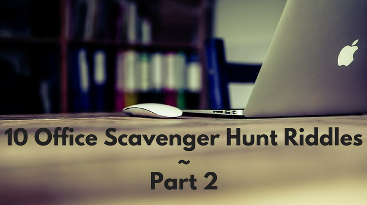 10 Office Scavenger Hunt Riddles