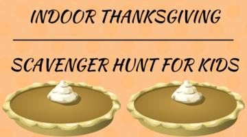 Indoor Thanksgiving Scavenger Hunt For Kids