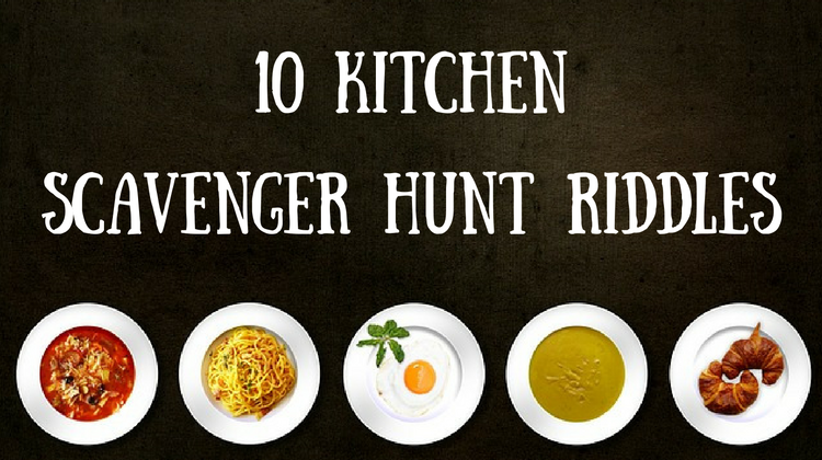 10 Kitchen Scavenger Hunt Riddles