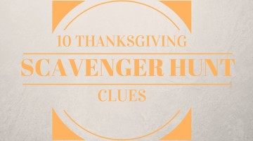 10 Thanksgiving Scavenger Hunt Clues