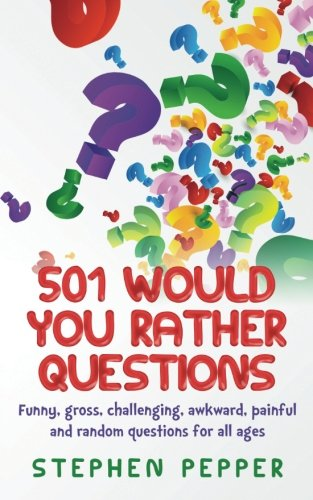 501-would-you-rather-questions
